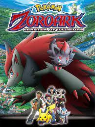 Pokémon: Zoroark: Master of Illusions (2010) - Rotten Tomatoes