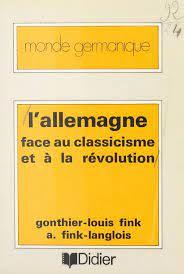 L'Allemagne face au classicisme et à la révolution eBook by ...