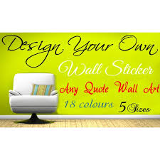 Small Picture design your own wall art quote text name sticker words