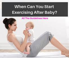 when can you exercise after having baby
