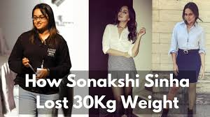 Sonakshi Sinha Weight Loss Diet Chart How Sonakshi Sinha Lost 30kg Weight Youtube