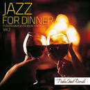 Jazz for Dinner, Vol. 2