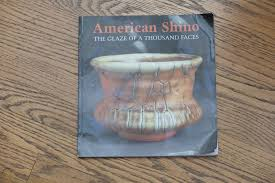 American Shino: The Glaze of a Thousand Faces by Lester Richter ...