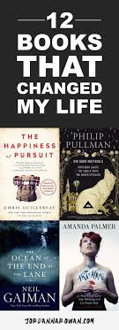 12 books that changed my life from the happiness of pursuit and the art