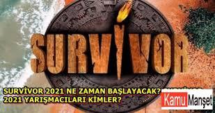 Survivor 2021 Ne Zaman Başlayacak Survivor 2021 Yarışmacıları