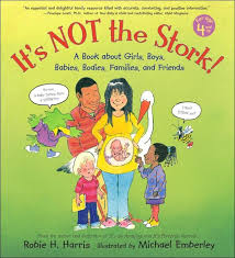 it s not the stork a book about s boys es bos families and friends