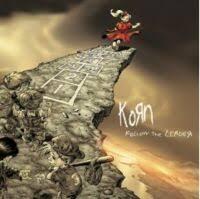 <b>Follow the</b> Leader | <b>Korn</b> Wiki | Fandom