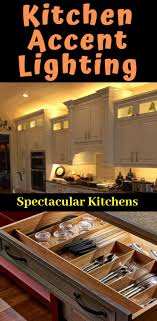 Above Cabinet Lighting Ideas Kitchen Accent Lighting Will Transform An Ordinary Kitchen