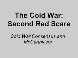Image result for the domestic Cold War consensus