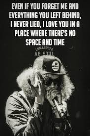 Pin By Nappily D On Musik Pinterest Ab Soul Lyrics And Lyric Impressive Ab Soul Quotes