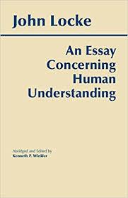 com an essay concerning human understanding hackett  an essay concerning human understanding hackett classics abridged edition