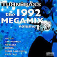 Turn Up the Bass: The 1992 Megamix, Vol. 1