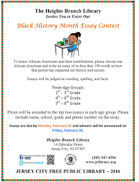 black history month essay contest the office of cultural affairs to honor african americans and their contributions please choose one african american and write an essay of no less than 150 words on how that person has