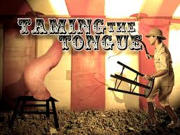 Image result for pictures of taming the tongue