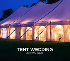tent lighting ideas. Wedding Tent Lighting Ideas Reception .