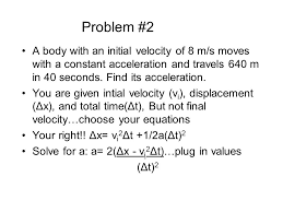 problem 2 a with an initial velocity of 8 m s moves with