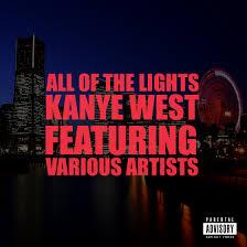 Kanye West All of the Lights [video] vickhtorio s blog