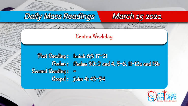 Catholic Daily Mass Reading 15th March 2021 Online