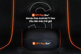 FPT Play Box S - TV Box kết hợp loa thông minh đầu tiên trên thế giới