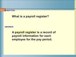 What Is A Payroll Register Payroll Computations Records And Payment Section 2 Calculating