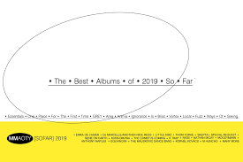 The Edge Cd Song List The 27 Best Albums Of 2019 So Far Features Mixmag