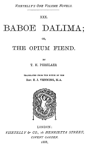 Baboe Dalima Or The Opium Fiend