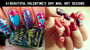 41 Beautiful Valentine's Day Nail Art Designs 2017 - The Glamour Lady