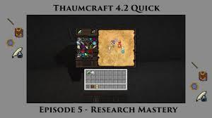 thaumcraft 4 2 research cheat sheet thaumcraft quick 4 2 e05 research mastery youtube