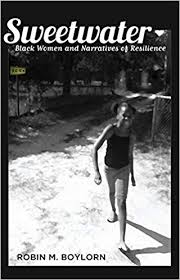 Sweetwater: <b>Black Women</b> and Narratives of Resilience (Black ...