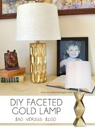 make your own faceted gold lamp and save big bucks this one was only 30