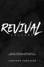 Church Revival Images Revival Culture Apostolic Evangelism Kingdom Impact Foundations For Supernatural Church Growth