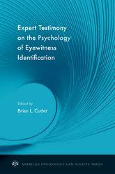 content form and ethical issues concerning expert psychological expert testimony on the psychology of eyewitness identification