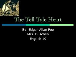 The Tell Tale Heart Edgar Allan Poe Ppt Video Online Download Interesting Tell Tale Heart Quotes