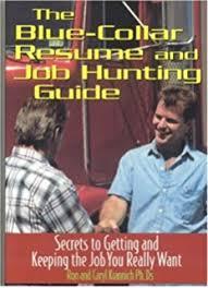 Blue Collar Resumes Steve Provenzano 9781133702627 Amazon Com Books