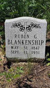 Ruben Garrison BLANKENSHIP (1847-1931) - Find A Grave Memorial