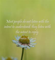 Listening Quotes Cool Stephen R Covey Quote About Listening Awesome Quotes About Life