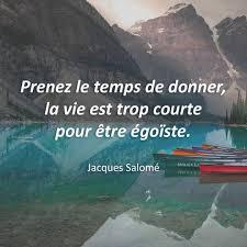 Citations Du Monde On Twitter Prenez Le Temps De Donner La Vie
