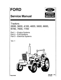 ford 2600 3600 4100 4600 5600 6600 6700 7600 and 7700 tractors complete service manual ford 2600 3600 4100 4600 5600 6600 6700 7600