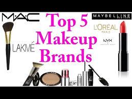 top 5 makeup brands best 2017 most por naari brand review