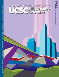 Computer Science Ucsc Curriculum Chart Ucsc Silicon Valley Extension Fall 2017 Course Catalog By