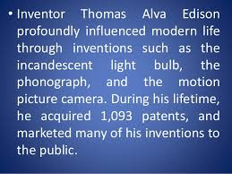 Image result for Edison, who acquired an astounding 1,093 patents in his 84 years, died in 1931.