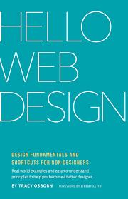The Non Designer S Design Book 3rd Edition Pdf Free Download Hello Web Design Tracy Osborn 9780986365942 Amazon Com Books