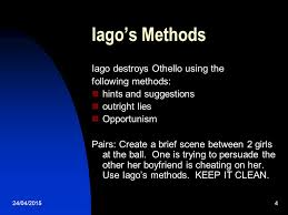 how and why iago destroys othello ppt video online 4 iago s methods iago destroys othello