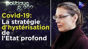 Covid-19 : la stratégie d'hystérisation de l'Etat profond - Valérie Bugault  - Poléco n°266 - TVL - Medicatrix