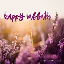 Happy Sabbath From Life Hope Truth Happy Sabbath Sabbath