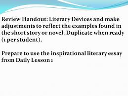 wednesday mr sanderlin is here today ppt  review handout literary devices and make adjustments to reflect the examples found in the short