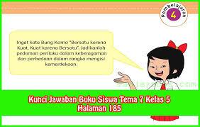 Documents similar to kunci jawaban tematik tema 5 kelas 5. Kunci Jawaban Buku Siswa Tema 7 Kelas 5 Halaman 185 Sanjayaops