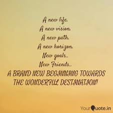 Image of: Start Newlifenewvisionnewpathnewhorizon Quotes Daily New Life New Vision Quotes Writings By Sivanarayan