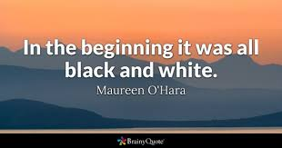 Quotes About Black And White