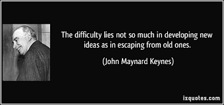 Image result for quotes old ideas